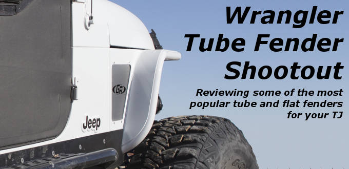 Wrangler TJ tube fender shootout